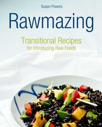 Rawmazing Transitional Foods cover